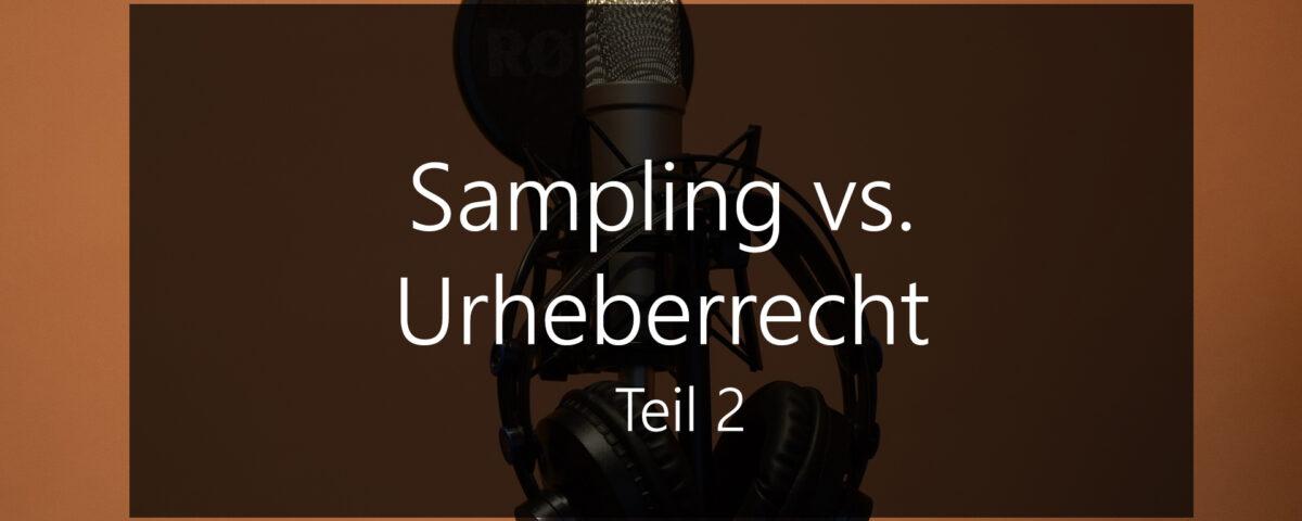 Sampling vs urheberrecht in der musik moses pelham kraftwerk teil 2